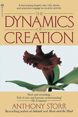 The Dynamics of Creation by Storr, Anthony