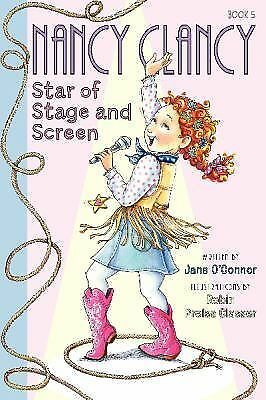 Fancy Nancy: Nancy Clancy, Star of Stage and Screen by O'Connor, Jane