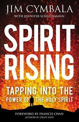 Spirit Rising: Tapping into the Power of the Holy Spirit, Schuchmann, Jennifer,