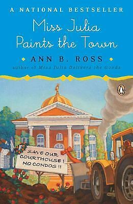 Miss Julia Paints the Town by Ross, Ann B.