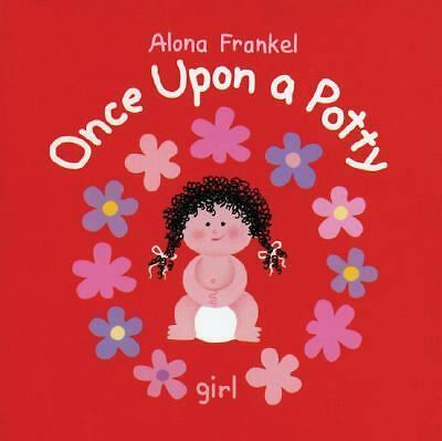 Once Upon a Potty -- Girl by Frankel, Alona