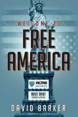 Welcome To Free America, Barker, David, Good Book