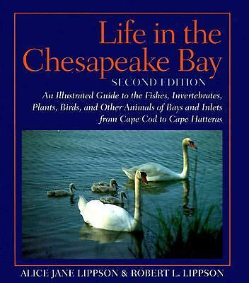 Life in the Chesapeake Bay, Professor Alice Jane Lippson, Professor Robert L. Li