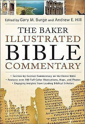 The Baker Illustrated Bible Commentary by