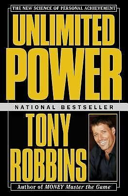 Unlimited Power : The New Science Of Personal Achievement, Anthony Robbins, Very