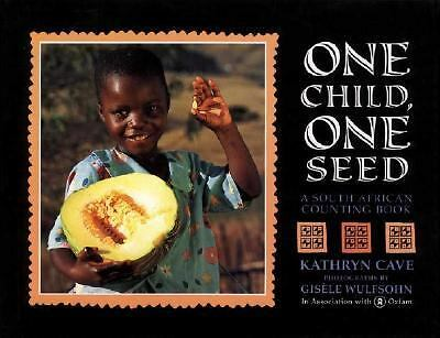 One Child, One Seed: A South African Counting Book, Cave, Kathryn, Good Book