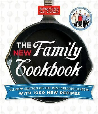 The America's Test Kitchen New Family Cookbook, Editors at America's Test Kitche
