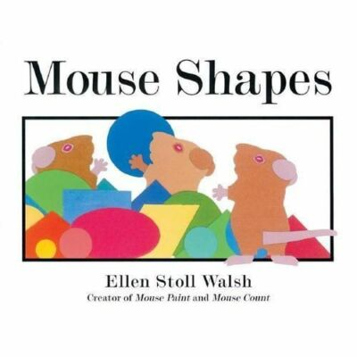 Mouse Shapes by Walsh, Ellen Stoll