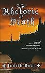 The Rhetoric of Death (Thorndike Press Large Print Historical Fiction), Rock, Ju