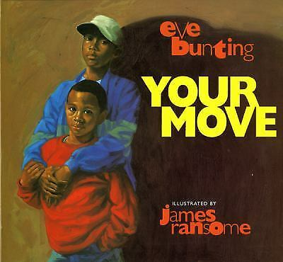 Your Move, Eve Bunting, Good Book
