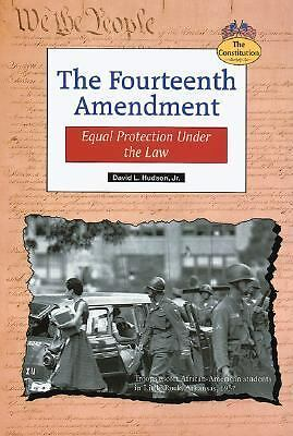 The Fourteenth Amendment: Equal Protection Under the Law (Constitution), Hudson,