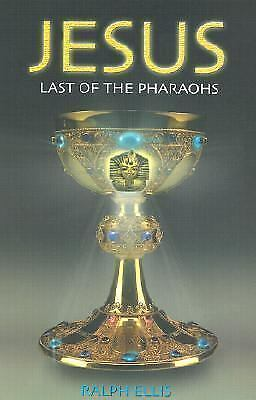 Jesus: Last of the Pharaohs, Ellis, Ralph, Very Good Book
