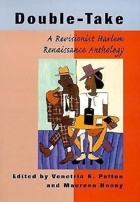Double-Take: A Revisionist Harlem Renaissance Anthology by
