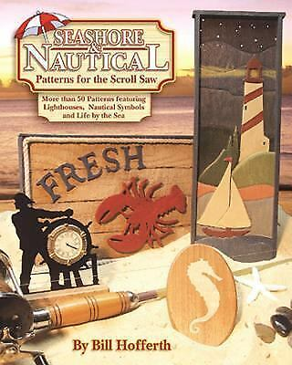 Seashore and Nautical Patterns for the Scroll Saw: More than 50 Patterns featuri