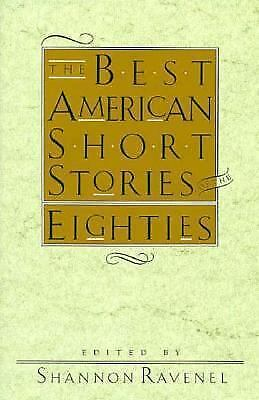 The Best American Short Stories of The 80s (1990, Paperback)