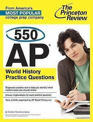 550 AP World History Practice Questions (College Test Preparation), Princeton Re