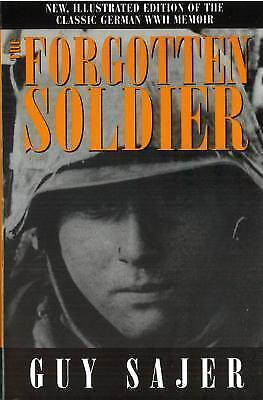 The Forgotten Soldier by Sajer, Guy