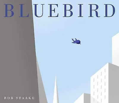 Bluebird, Staake, Bob, Good Book