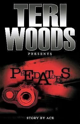 Predators, Ace, Teri Woods, Good Book