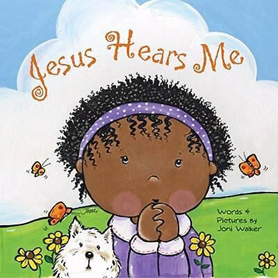 Jesus Hears Me, Joni Walker, Very Good Book