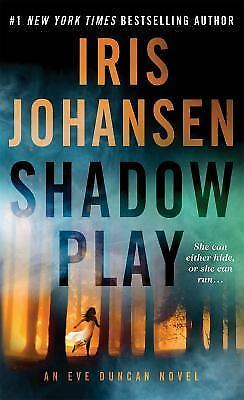 Shadow Play: An Eve Duncan Novel, Johansen, Iris, Good Book
