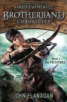 The Hunters: Brotherband Chronicles, Book 3 (The Brotherband Chronicles), Flanag