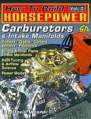 Weber Carburetors : Select, Install and Tune Weber Sidedraft and Downdraft...