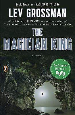 The Magician King: A Novel (Magicians Trilogy), Grossman, Lev, Good Book