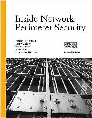 Inside Network Perimeter Security (2nd Edition), Ritchey, Ronald W., Kent, Karen