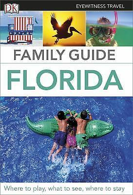 Eyewitness Travel Family Guide Florida, DK Publishing, Good Book