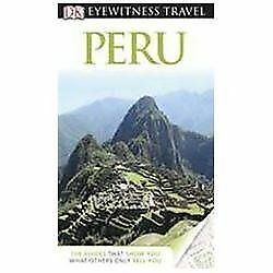 DK Eyewitness Travel Guide: Peru, Blacker, Maryanne, Good Book