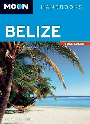 Moon Belize (Moon Handbooks), Girma, Lebawit Lily, Good Book