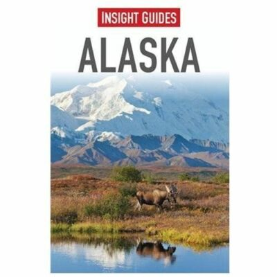 Alaska (Insight Guides), Dion, Lisa, Linhart, Elizabeth, Good Book