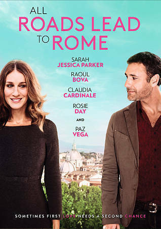 All Roads Lead to Rome, Good DVD, Claudia Cardinale, Rosie Day, Sarah Jessica Pa