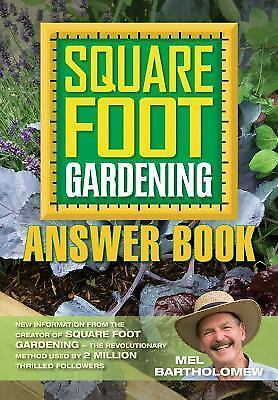 Square Foot Gardening Answer Book: New Information from the Creator of Square Fo