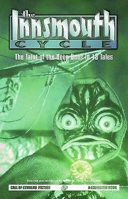 The Innsmouth Cycle: The Taint of the Deep Ones in 13 Tales, , Good Book
