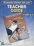 Financial Fitness For Life: Teacher Guide Grades 6-8 (Financial Fitness for Life