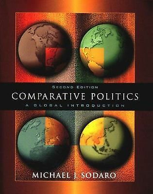 Comparative Politics: A Global Introduction, Michael J. Sodaro, Nathan J. Brown,