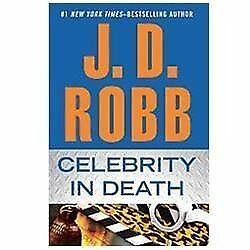 Celebrity In Death, Robb, J.D., Good Book