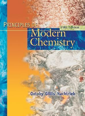 Principles of Modern Chemistry by Oxtoby, David W., Gillis, H. Pat