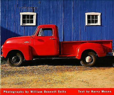 Pickups: Classic American Trucks by Seitz, William, Moses, Harry