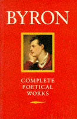 Byron: Complete Poetical Works (Oxford Paperbacks) by Byron, George Gordon  Lor