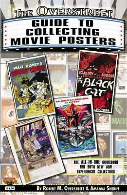 The Overstreet Guide To Collecting Movie Posters (Overstreet Guide to Collectin