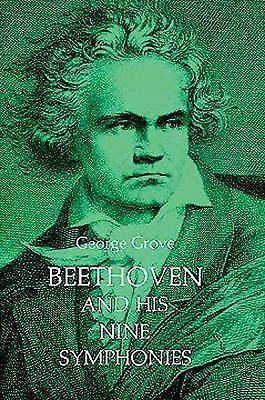 Beethoven and His Nine Symphonies Dover Books on Music