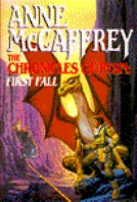 The Chronicles of Pern: First Fall The Dragonriders of Pern