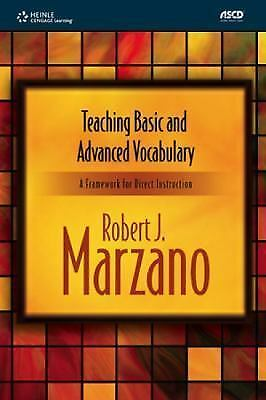Teaching Basic and Advanced Vocabulary: A Framework for Direct Instruction, Marz