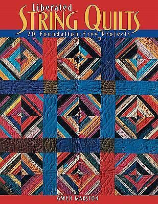 Liberated String Quilts, Marston, Gwen, Good Book