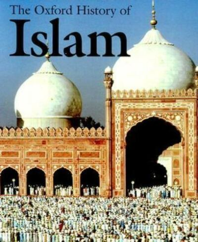 The Oxford History of Islam by