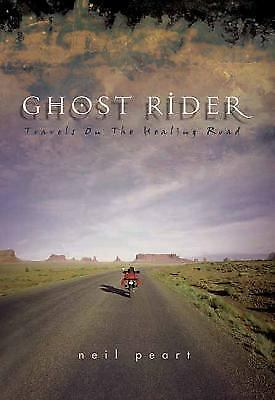 Ghost Rider: Travels on the Healing Road, Neil Peart, Acceptable Book