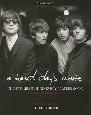A Hard Day's Write: The Stories Behind Every Beatles Song, Steve Turner, Good Bo